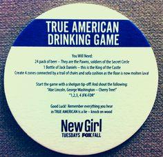 True American Drinking Game @Sarah Chintomby Chintomby Mandizha @Kayla Barkett Barkett Carman @Mercedes Toala