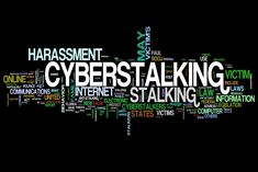 Are you being Cyber Stalked? It is a crime and is punishable. Find out more here...