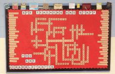 Teacher Appreciation Bulletin Board - all the teachers' names Scrabble style!