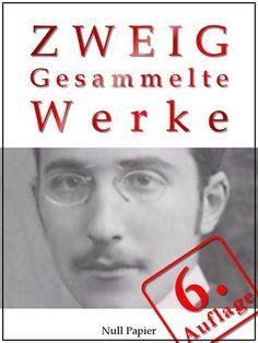 Stefan Zweig: Stefan Zweig - Gesammelte Werke