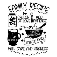 Silhouette Design Store: Family Recipe Family Recipe Cut File available in available In Studio Version, SVG, Personal and Commercial Use. Silhouette Projects, Silhouette Design, Diy Christmas Gifts For Family, 4th Of July Nails, Food Quotes, Cooking Quotes, Photoshop, Chalkboard Art, Kitchen Art