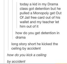 get out of jail free monopoly card...get out of detention