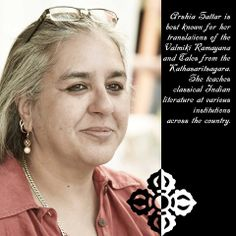 Founder and Director at Sangam House, Arshia Sattar teaches classical Indian literature at various institutions across the country.