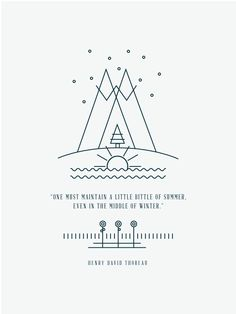 "Design by emmadime.com  ""One must maintain a little bit of summer, even in the middle of winter.""  -Henry David Thoreau"