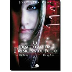 Despertar da Princesa de Fogo: a Ordem dos Dragões