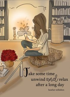 Take some time, unwind and relax after a long day.