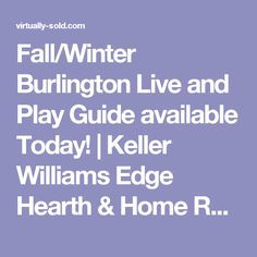 Fall/Winter Burlington Live and Play Guide available Today! | Keller Williams Edge Hearth & Home Realty, Brokerage