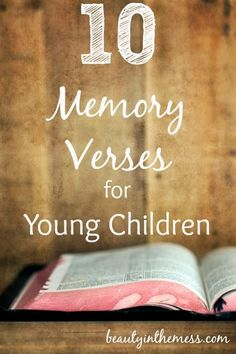 10 Memory Verses for Young Children - Beauty in the Mess