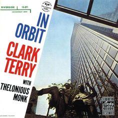 Clark Terry with Monk - in orbit