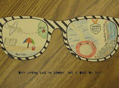 """Back to school idea - """"We're looking back on summer, this is what we see!"""" Have students draw pictures of things they have done over summer break in sunglasses. You could also do it for things students are looking forward to this year. Beginning Of The School Year, New School Year, Summer School, School Fun, Back 2 School, School Days, Art School, School Craft, Summer Days"""