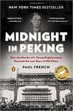 Midnight in Peking: How the Murder of a Young Englishwoman Haunted the Last Days of Old China by Paul French. Traded In recently @ Canterbury Tales Bookshop / Book exchange / Cafe / Guesthouse, Pattaya, Thailand..
