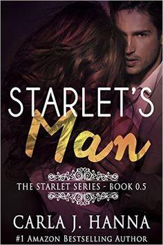 Amazon.com: Starlet's Man: A Young Hollywood Love Story (The Starlet Book 5) eBook: Carla J. Hanna, Carla Hanna: Kindle Store