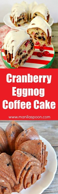 No need for a mixer to make this easy and delicious Cranberry Eggnog and Espresso (Chocolate) Chip Cake. The perfect dessert for Christmas and New Year. Great with your fave coffee drink, too! | http://manilaspoon.com