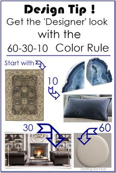 Design Tip 60-30-10 Color Rule. How to use color in certain amounts to get that designer look!