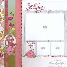 (left page)... layout by Jody Gustafson using CTMH Happy Times paper