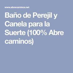 Baño de Perejil y Canela para la Suerte (100% Abre caminos)