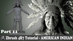 ZBRUSH 4R7 - AMERICAN INDIAN CHARACTER MODELING - CLOTHES  MODELING -  P...
