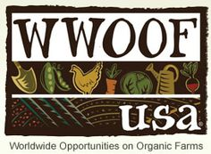 wwoof usa - absolutely recommended, just the greatest thing you could do.