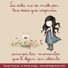 La vida no se mide por las veces que respiras, sino por los momentos que te dejan sin aliento. Feliz martes a todas !!!!! #FelizMartes #Gorjuss #FrasesGorjuss #TiendaGorjuss