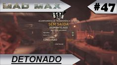 MAD MAX [DETONADO] Sem saída  #47