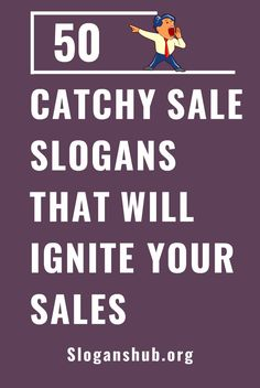109 Best Sales Slogans Images Thoughts Thinking About