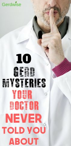 10 GERD Mysteries Your Doctor Never Told You About