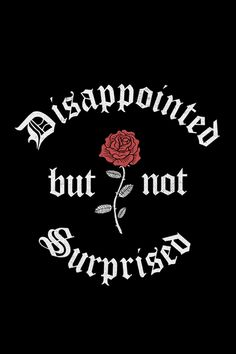 Camiseta Disappointed But Not Surprised - Chico Rei Bad Girl Wallpaper, Mood Wallpaper, Dark Wallpaper, Wallpaper Quotes, Wallpaper Backgrounds, Plain Wallpaper, Iphone Wallpaper Glitter, Nike Wallpaper, Bad Girl Aesthetic