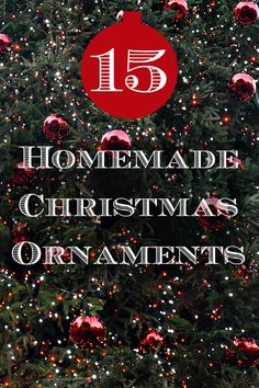 We love homemade Christmas ornaments.