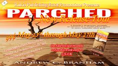 """Meet In The Middle With Rukia Publishing: Facing ruthless bandits.""""Parched"""", The Tour! Fiction Novels, Free Advertising, First Daughter, End Of The World, Book Publishing, Free Books, Books To Read, About Me Blog, Romance"""
