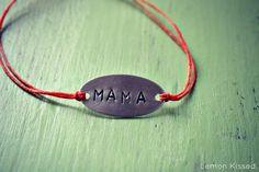 Hand-stamped MAMA bracelet by Lemon Kissed.
