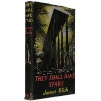 James Blish - They Shall Have Stars - Faber 1956 UK First Edition