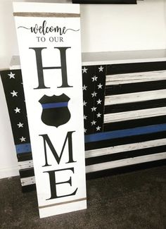 Front Porch Sign, This is our home (with police shield) - - Sanded, painted and sealed sign for indoor/outdoor use. Made to order, can customize anyway you want!