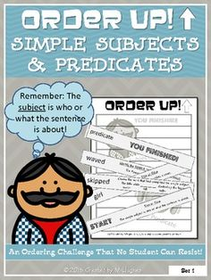 Get kids using their heads AND hands in this interactive resource! This set of ORDER UP! focuses on Understanding and identifying the Simple Subject and Predicate ($)