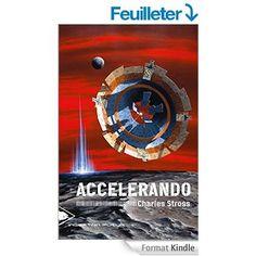 Accelerando eBook: Charles STROSS, Jean BONNEFOY: Amazon.fr: Boutique Kindle
