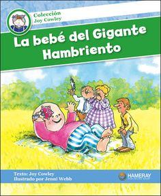 La bebé del Gigante Hambriento: $5.95 La gente cuidará de la bebé del Gigante Hambriento. ¿Llorará la bebé?