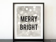 """Silver glitter Christmas printable decor: """" Merry and bright """" typography quote print wall art, party holiday print -pp84s- Instant download"""