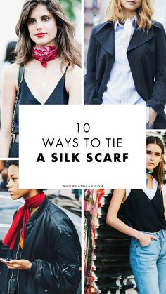 Tie it, knot it, put it in your hair—here's every way possible to wear a silk scarf.