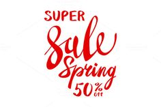 spring sale lettering vector by Rommeo79 on @creativemarket