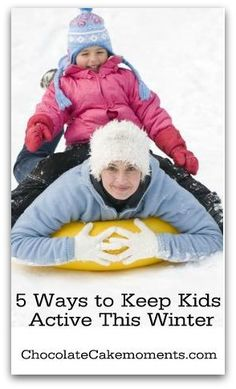 5 Fun Ways to Keep Your Kids Active this Winter