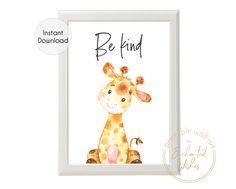 Giraffe Be Kind Printable Print - Safari Jungle Nursery Wall Art Picture - Printable Wall Art