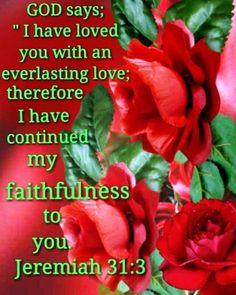 Jeremiah 31 3, Matthew 10, Morning Blessings, Christian Memes, Everlasting Love, God Loves Me, 1 John, Savior, Jesus Christ