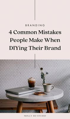 4 Common Mistakes People Make When DIYing Their Brand — molly ho studio – Business marketing design Personal Branding, Branding Your Business, Business Advice, Creative Business, Online Business, Etsy Business, Career Advice, Build Your Brand, Creating A Brand