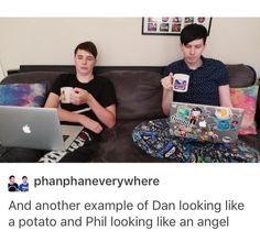 Look how colorful and crazy Phil is, and how simplistic and not colorful Dan is.