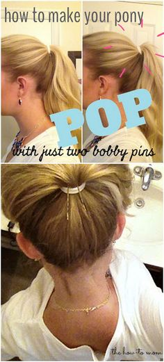 25 Lazy Girl Hair Hacks - Make your ponytail POP with two bobby pins.
