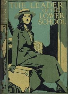''The Leader of the Lower School'' by Angela Brazil, John Campbell…