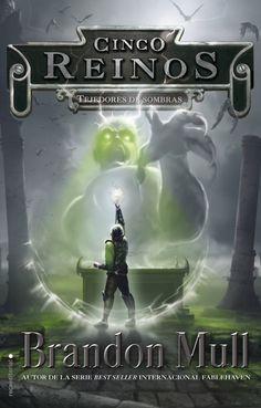 Cuarta entrega de la serie best seller mundial de Brandon Mull, Cinco reinos.