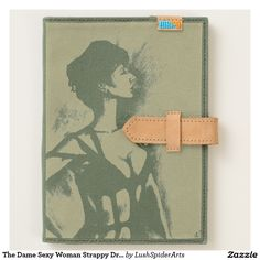 The Dame Sexy Woman Strappy Dress Portrait Art Journal