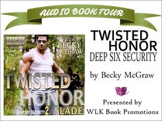 Reading By The Book: Twisted Honor by Becky McGraw Audio Book Tour with Review