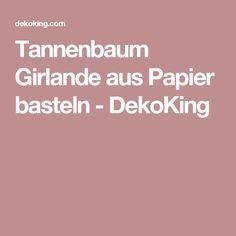 Tannenbaum Girlande aus Papier basteln - DekoKing
