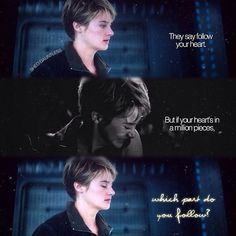Tris even if you die Four will always love you! There is someone that has not read the Divergent books and don't judge her!